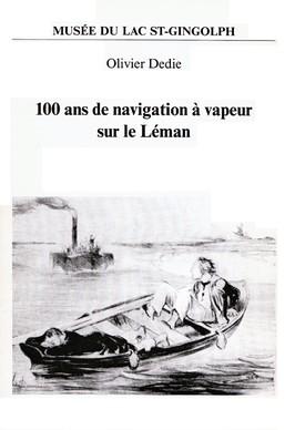 Publ_Musee_Lac_St-Gingolph_100ans_navig_vapeur_Leman_1996