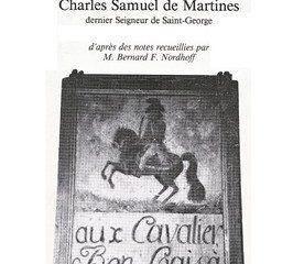 Le prieuré de Saint-George et Charles Samuel de Martines dernier Seigneur de Saint-George