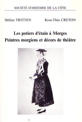 Les potiers d'étain à Morges - Peintres morgiens et décors de théâtre